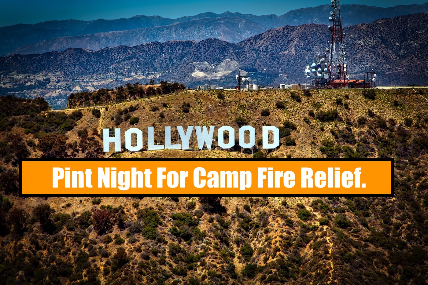 Breweries To Host Nationwide Pint Night For Camp Fire Relief