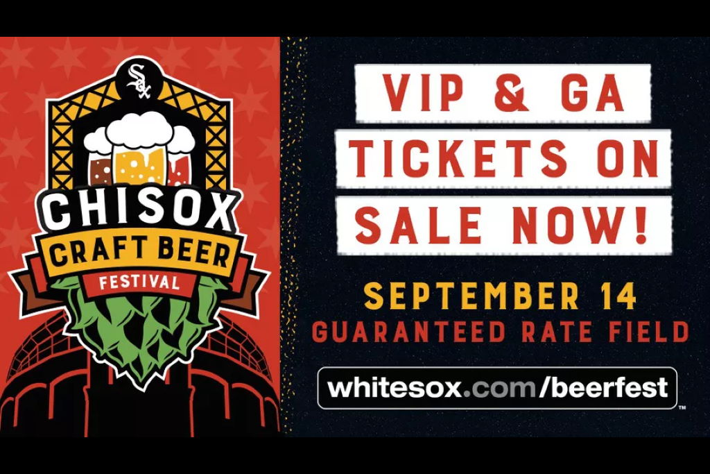 Chicago White Sox to host ChiSox Craft Beer Fest Sept 14, 2019