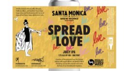 "Santa Monica Brew Works Releases ""Spread Love"" IPA Supporting Meals On Wheels West"