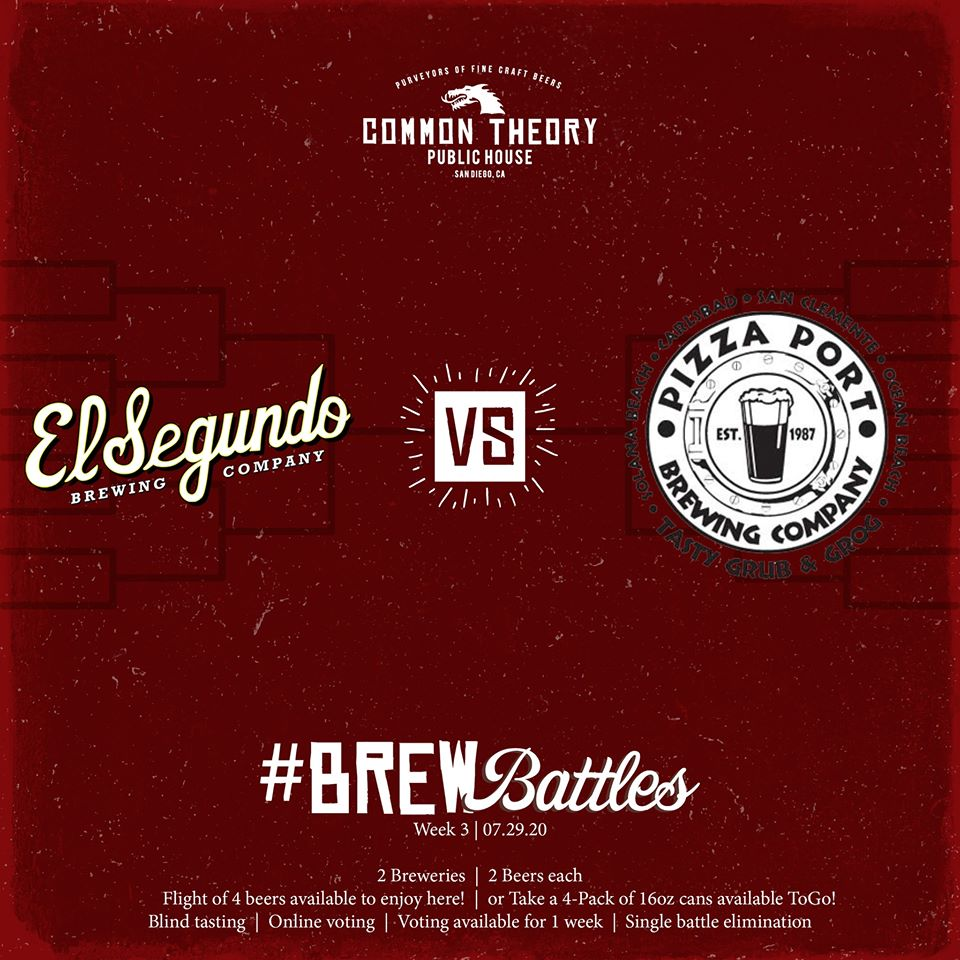 The BREWBattle Comes Home July 29 2020: Round 3 – El Segundo Brewing Vs. Pizza Port