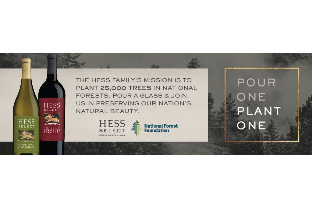 The Hess Collection Winery Partners with National Forest Foundation for Pour One, Plant One Program